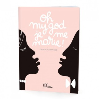 Cahier 'exercice Oh my god je me marie!